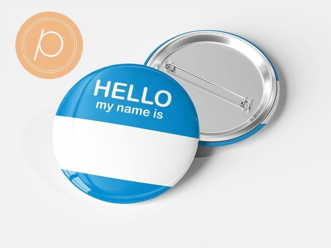 """Przypinka """"Hello my name is...."""" - niebieska"""